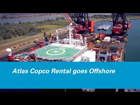 Atlas Copco Rental goes Offshore