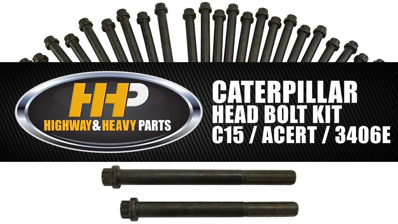 Caterpillar Head Bolts C15 / Acert / 3406E Diesel Engine Performance from  Highway and Heavy Parts