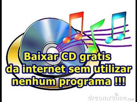 Baixar cd grátis da internet sem utilizar nenhum programa, rápido e fácil. (Atualizado 2017)