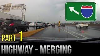 How To Merge Oฑ The Highway / Freeway - Part 1