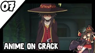 [Anime On Crack Indonesia] - Ingin Ku Teriakkk!!! #07