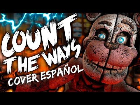 FNAF - COUNT THE WAYS  [Cover Español Latino]  