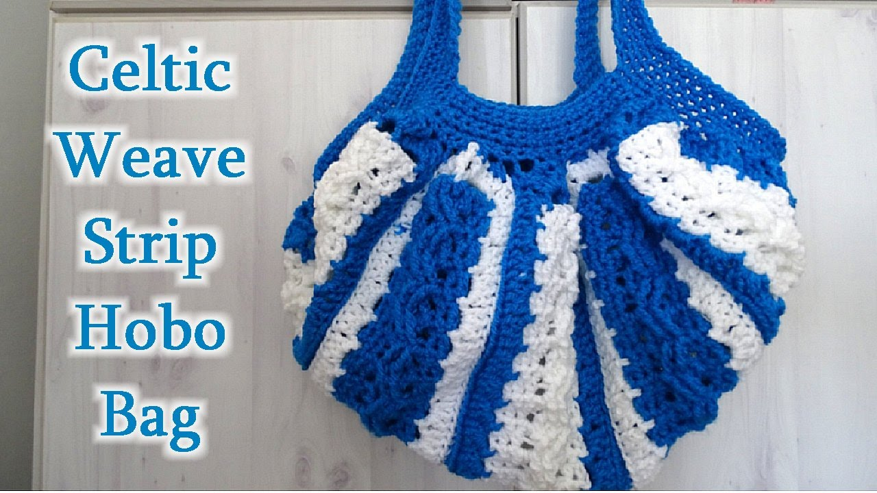 Celtic Weave Strip Hobo Bag - Crochet Tutorial - YouTube