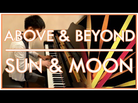Above & Beyond - Sun & Moon (Piano Cover   Sheet Music)