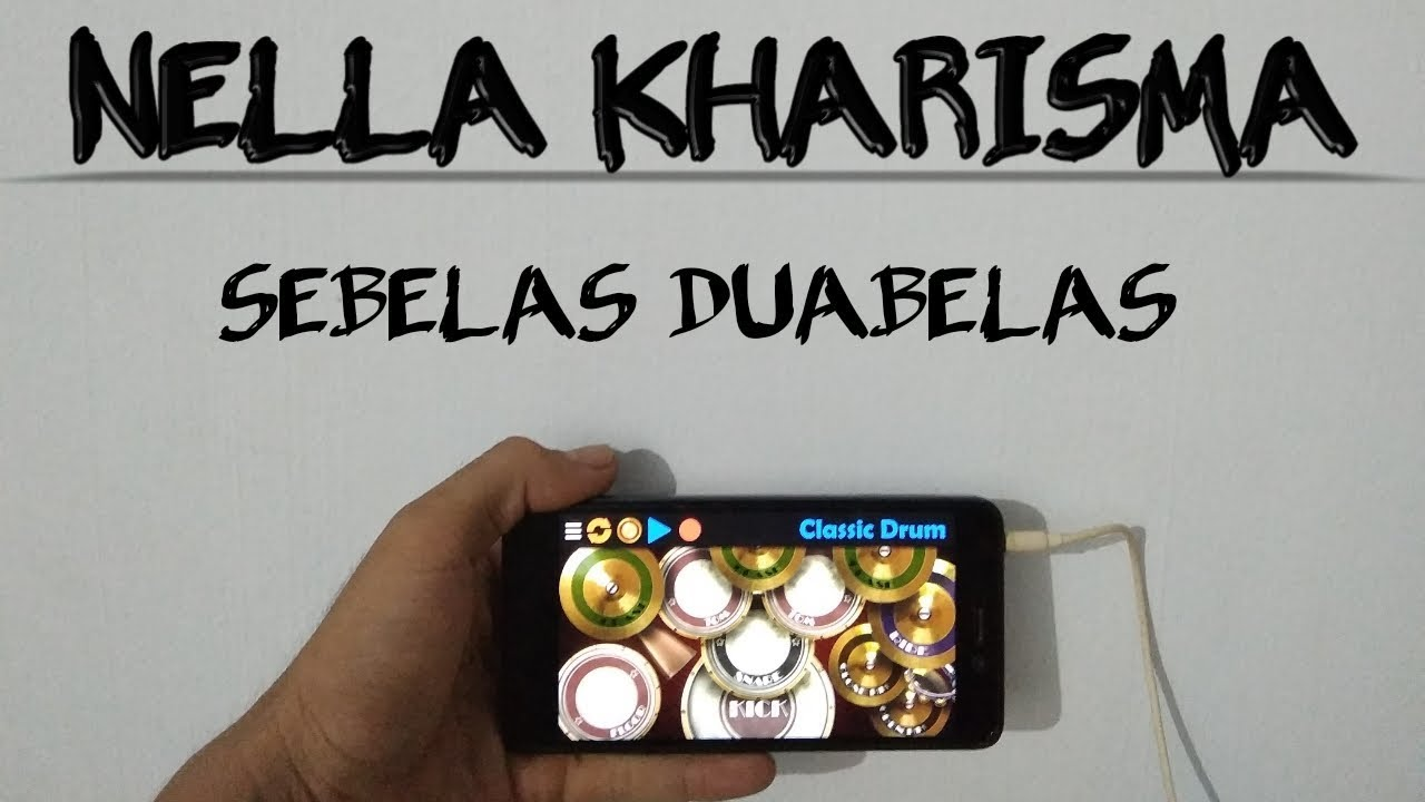 Download Nella Kharisma - Sebelas Dua Belas (classic drum