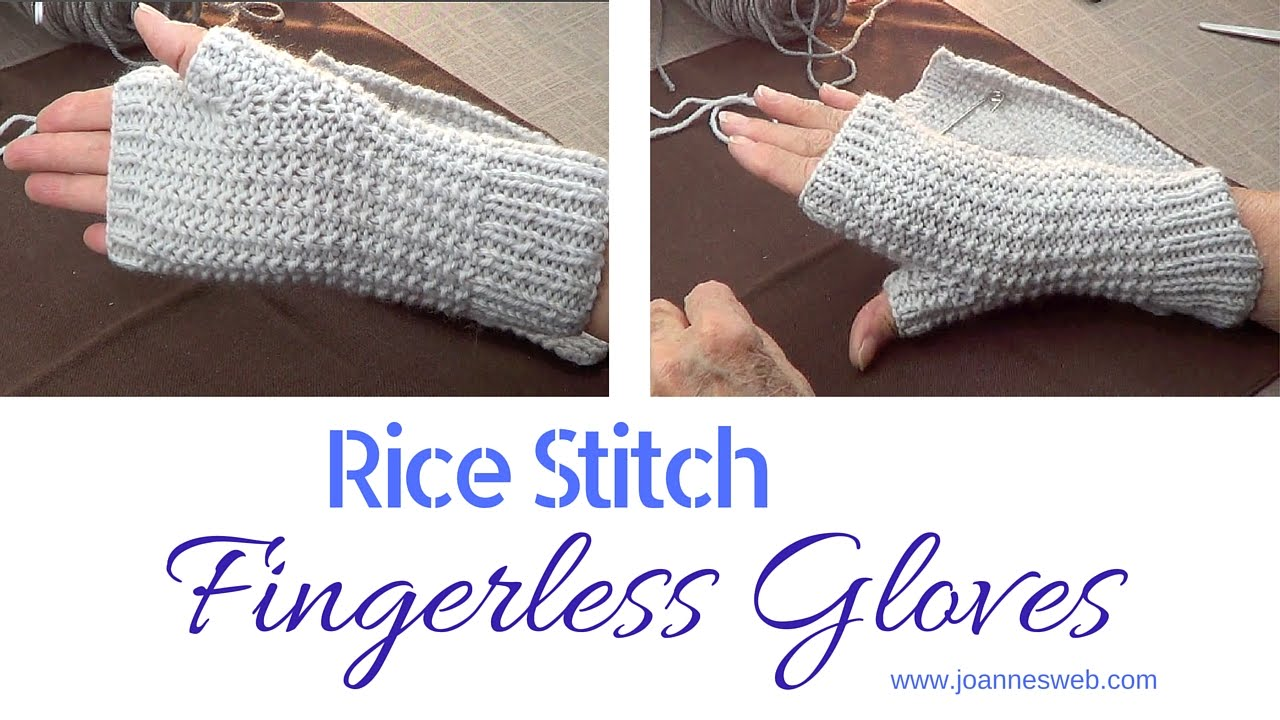 Rice stitch fingerless gloves or mittens from start to finish rice stitch fingerless gloves or mittens from start to finish knitting youtube jeuxipadfo Image collections