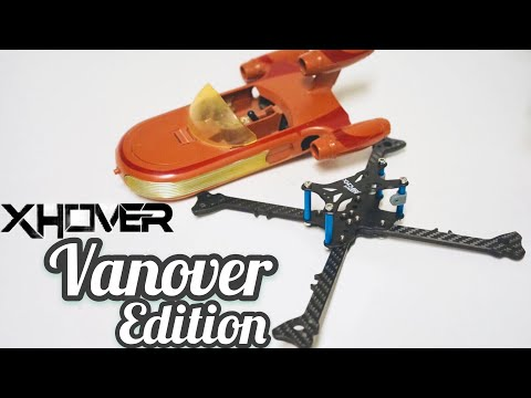 Xhover Vanover edition Racing Drone Frame