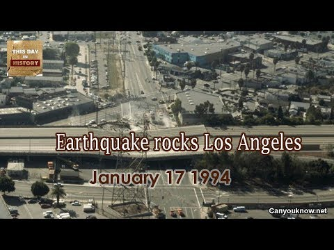 Earthquake rocks Los Angeles January 17 1994 This Day in History