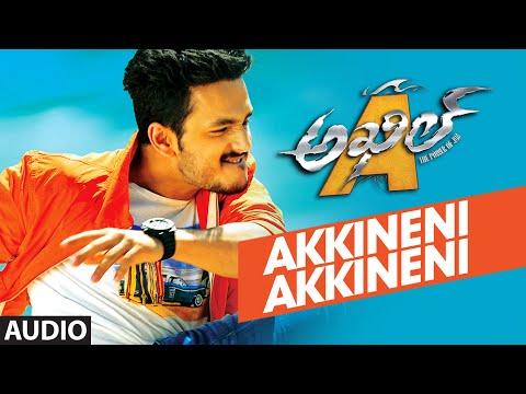 Akkineni Akkineni Full Song (Audio) || Akhil-The Power Of Jua || AkhilAkkineni,Sayesha