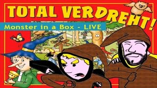Monster in a Box LIVE -Total Verdreht!
