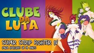 Clube da Luta 04 - Super Strip Fighter IV - Para Maiores de 14 Anos