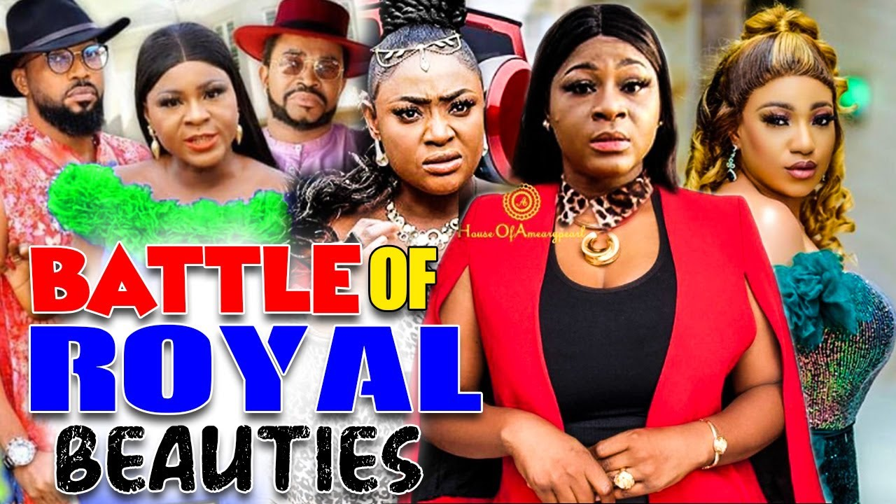 Download Battle Of Royal Beauties Complete -{New Movies} Destiny Etiko   LizzyGold   Queeneth Nollywood Movie
