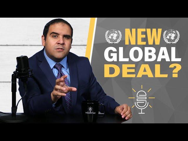 "New World Order: UN Boss Calls for ""New Global Deal"""