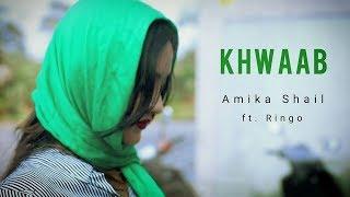 Khwaab - Amika Shail Ft. Ringo | Jam With Amika