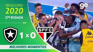 BOTAFOGO 1 X 0 SÃO PAULO | MELHORES MOMENTOS | 37ª RODADA BRASILEIRÃO 2020 | ge.globo