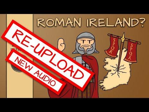 Roman Soldiers in Ireland? – REUPLOAD - Improved Audio