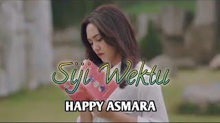 Happy Asmara | SIJI WEKTU | Official Music Video