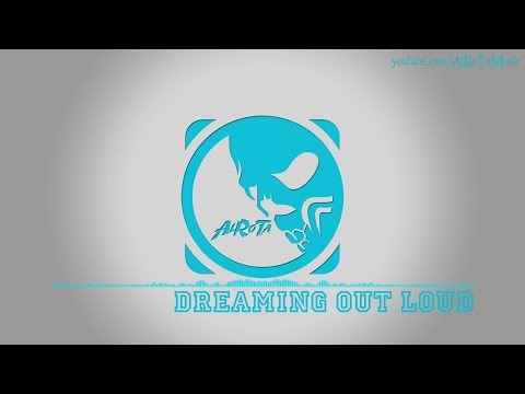 Dreaming Out Loud by Daniel Kadawatha - [2010s Pop Music]