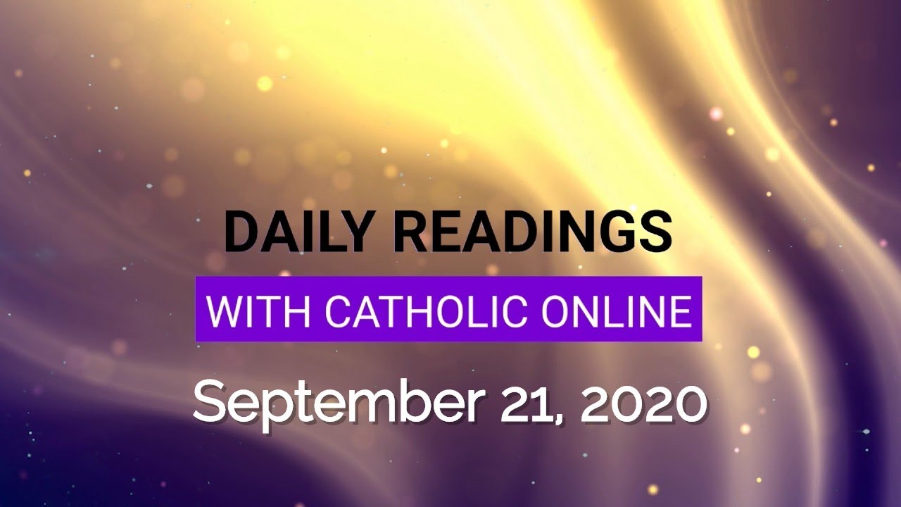 Daily Reading for Monday, September 21st, 2020 HD