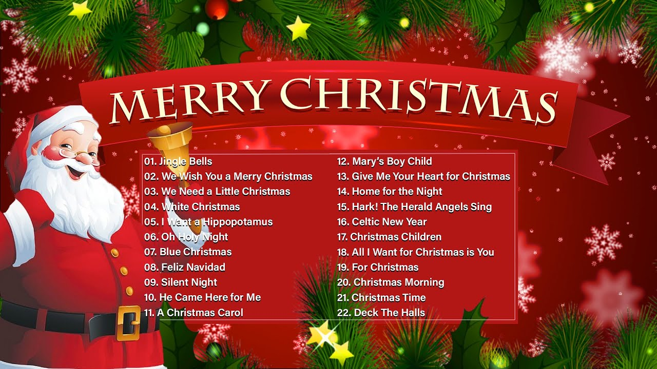 Merry Christmas 2021 Classic Christmas Songs Playlist Top Christmas Songs Playlist Youtube