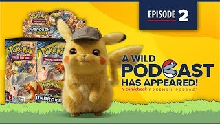 A Wild Podcast Has Appeared Episode #2: A Comicbook.com Pokemon Podcast