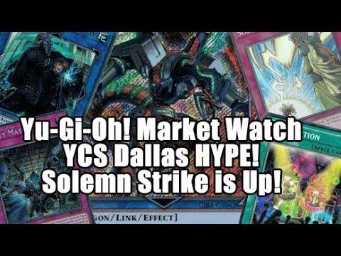 Yu-Gi-Oh! Market Watch - YCS Dallas Hype! TCGPlayer Sale! Solemn Strike Moving Up!
