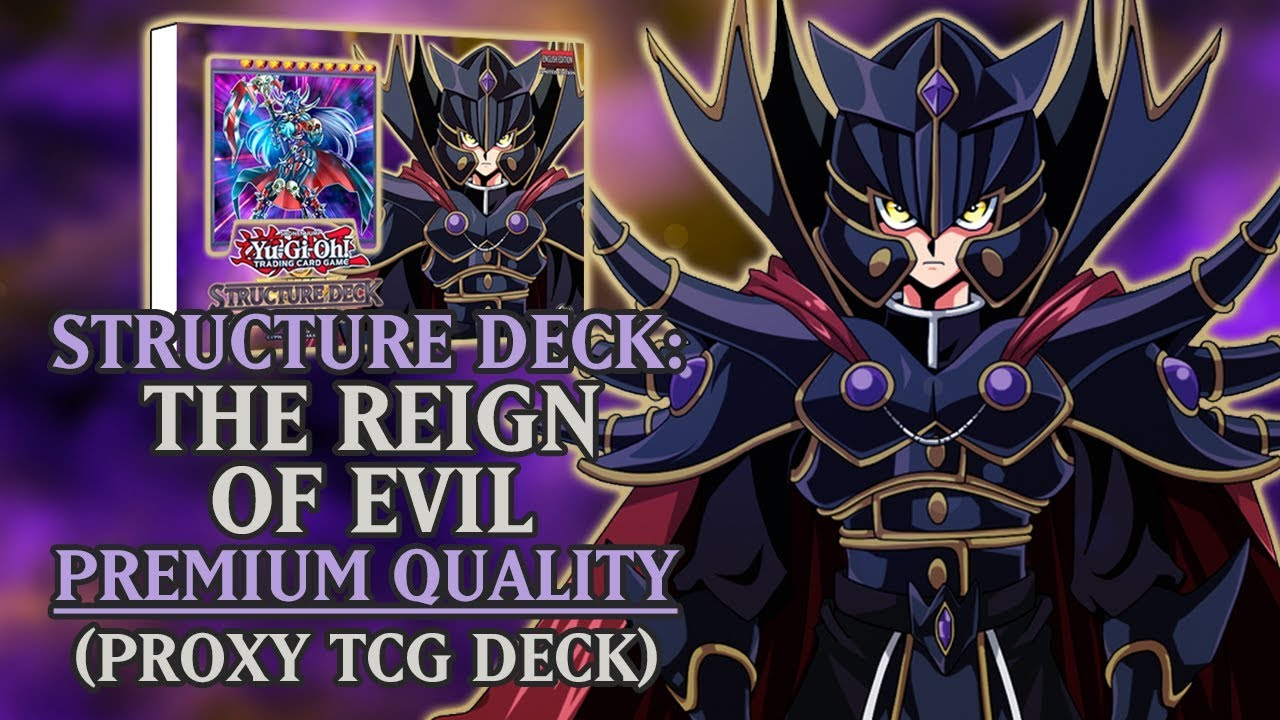 Structure Deck: Supreme King - The Reign of Evil (Premium Quality) | Proxy  / Orica TCG Deck