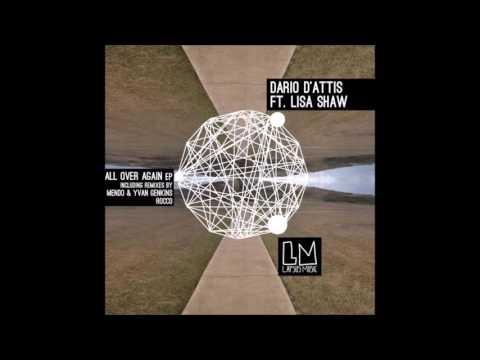 All Over Again -  Feat  Lisa Shaw , Dario D'Attis -  ( Lapsus Music)