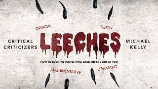 Leeches - Critical Criticizers