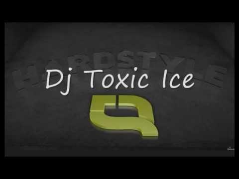 DJ TOXIC ICE HARDMIXING NEW 2015