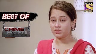 Best Of Crime Patrol - Arbitrary - Full Episode