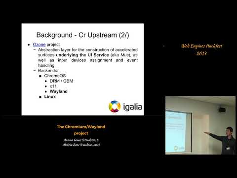The Chromium/Wayland project (Web Engines Hackfest 2017)