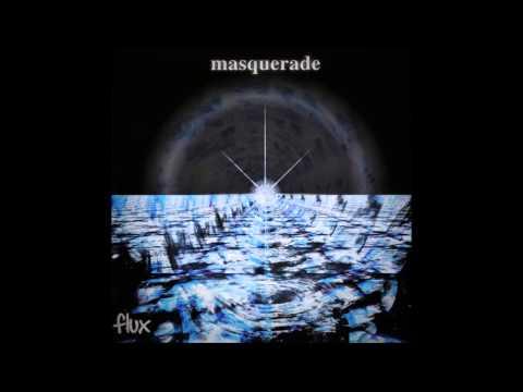 Masquerade - Flux (Full Album) (2001)