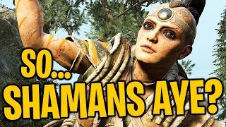 So...Shamans Aye? - For Honor