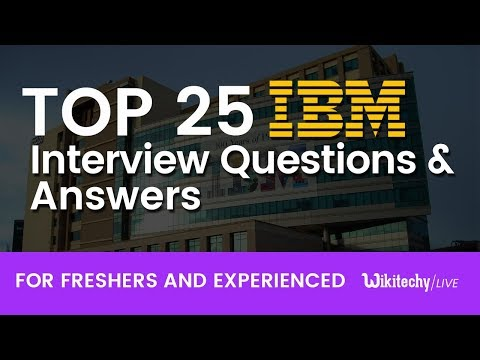 Top 25 IBM Interview Questions And Answers | IBM Placement Papers