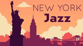 Relax Music  New York JAZZ  Relaxing Lounge Bar Instrumental