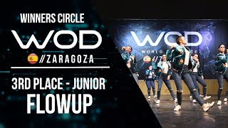 FLOWUP   3rd Place Junior   Winners Circle   World of Dance Zaragoza 2017   #WODZGZ17