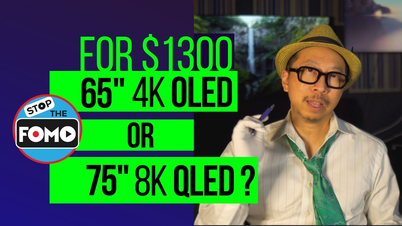 """75"""" 8K QLED or 65"""" 4K OLED TV