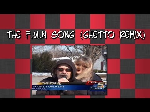The F.U.N Song (Ghetto Remix)