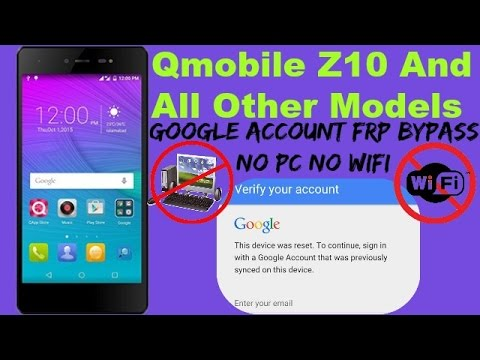 Google Account Bypass Qmobile Z10 (FRP Reset) No PC/WiFi