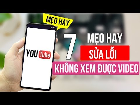 7 cách khắc phục lỗi không xem được video trên Youtube