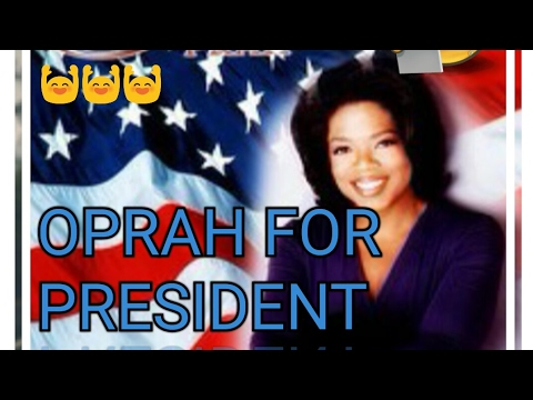 Oprah For President
