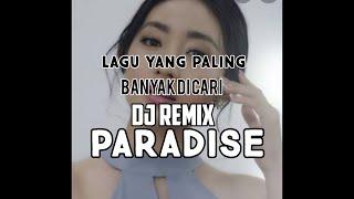 Lagu TIKTOK terbaru paradise