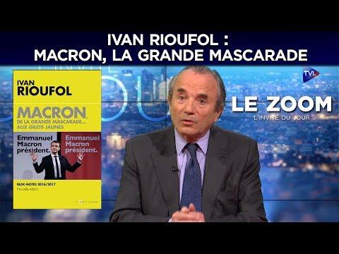 Macron, la grande Mascarade - Le Zoom avec Ivan Rioufol - TVL