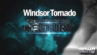 Disasters Of The Century - Season 3 - Episode 49 - Windsor Tornado | Ian Michael Coulson