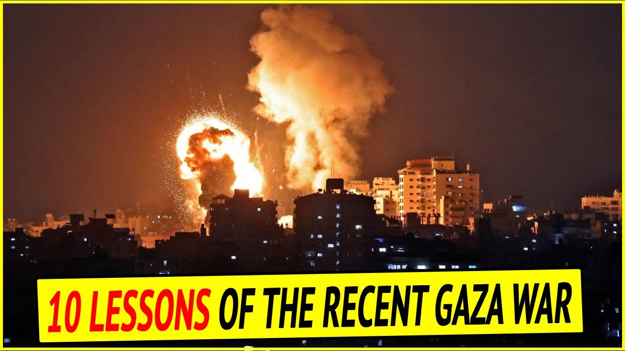 Download 10 lessons of the recent Gaza war: Israel-Hamas