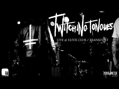 Twitching Tongues Live @ Elfer Club Frankfurt (HD)