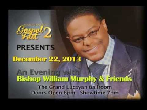 Gospelfest 2 - THE SOUND...Bishop William Murphy & Friends