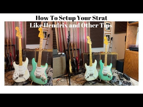 How To Setup Your Strat Jimi Style And Other Tips