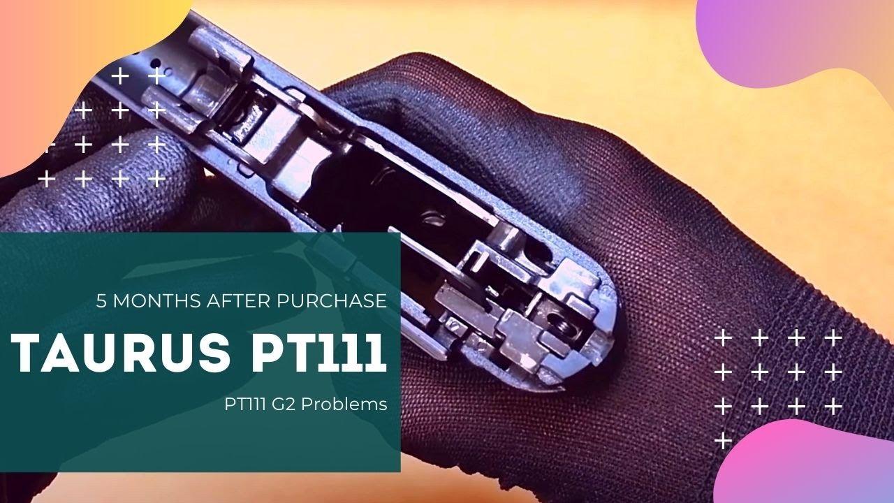 Problem 1 After 5 Month From Purchase Taurus Pt111 G2 9mm Youtube Millennium Schematics